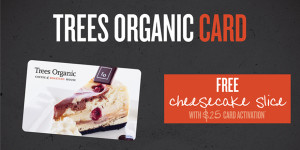 Trees Organic Gift Card special for Mother's Day