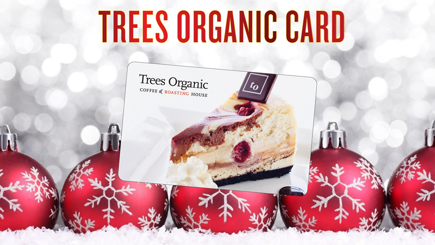 Trees Organic Gift Card - Holiday Savings