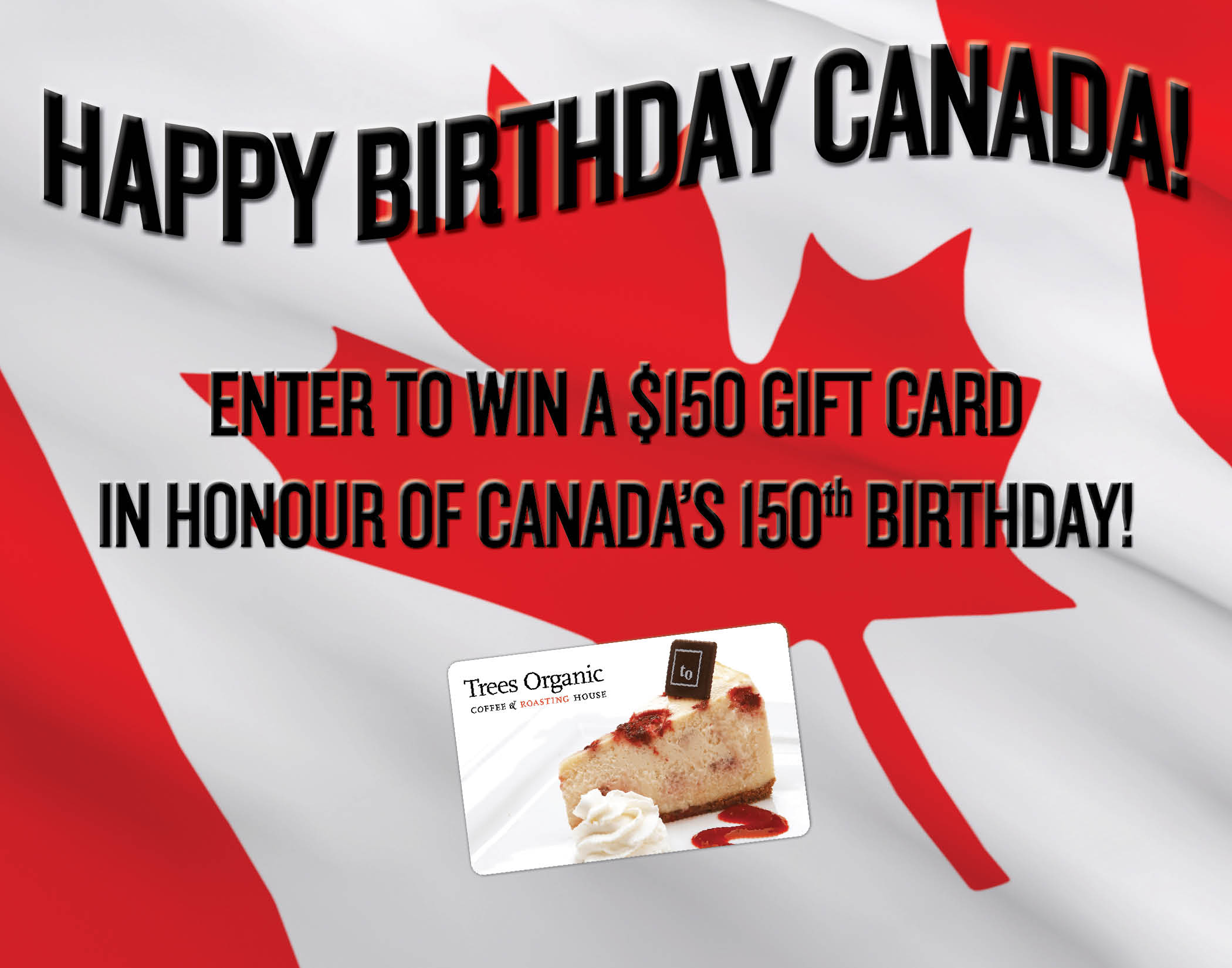 Canada Day Contest - Trees Organic Coffee