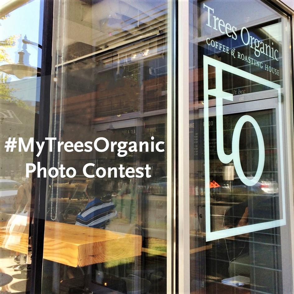 #MyTreesOrganic Photo Contest 2017 - Trees Organic Coffee Vancouver