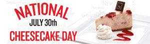 National Cheesecake Day 2017